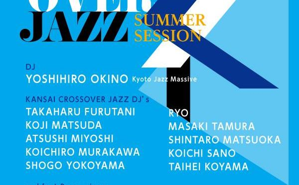 KANSAI CROSSOVER JAZZ :SUMMER SESSION